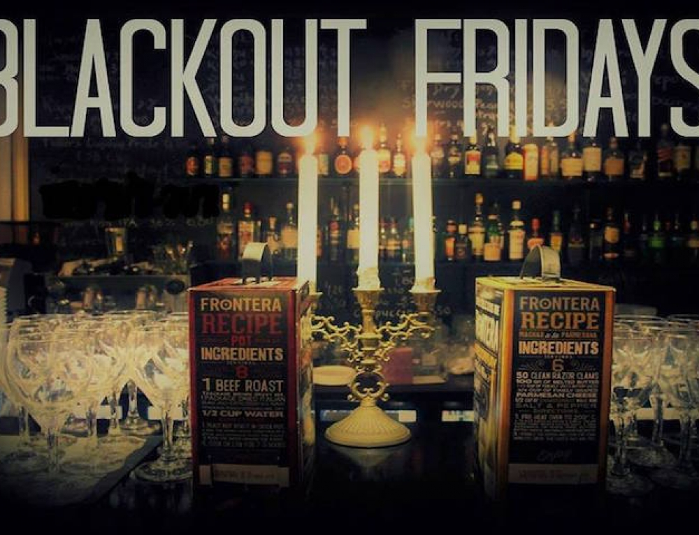 Blackout Fridays!
