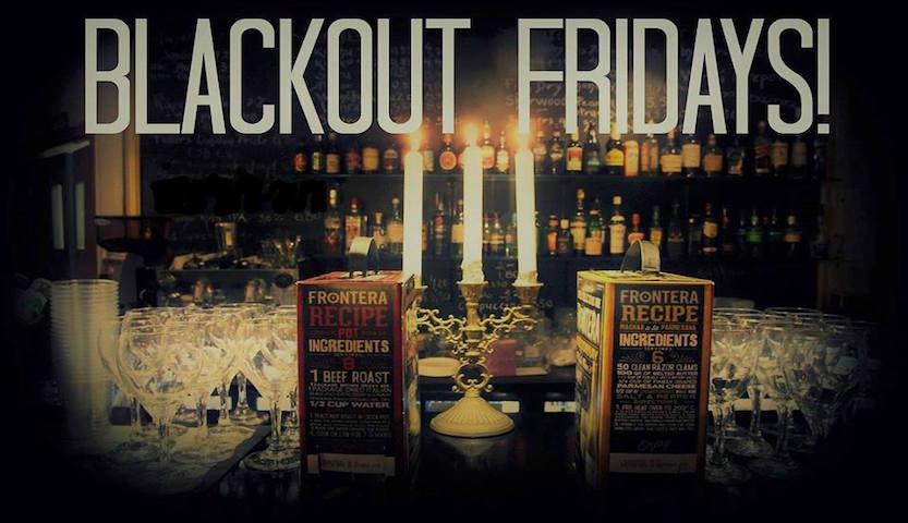 Blackout Fridays!